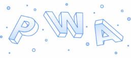 Progressive Web Apps (PWA) sizin için neler yapabilir?