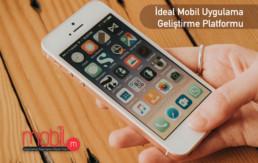 İdeal Mobil Uygulama Geliştirme Platformu