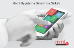 Mobil Uygulama Geliştirme Şirketi